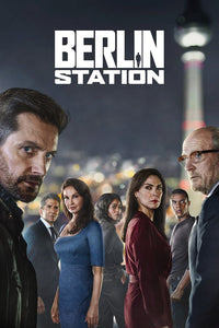 Berlin Station Season 3 2018