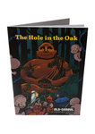 The Hole In The Oak