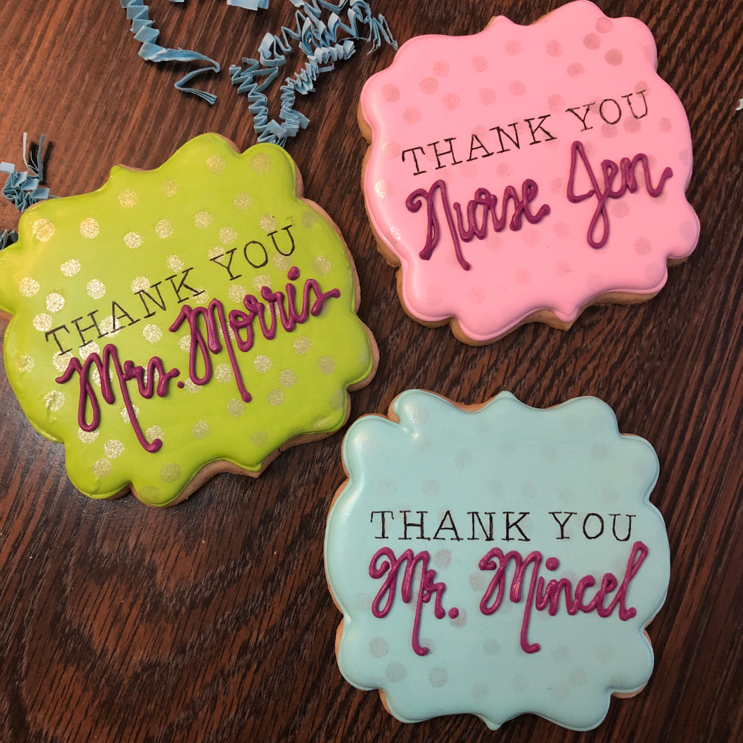 Personalized THANK YOU Cookie!