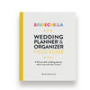 Bridechilla Field Guide Wedding Planner