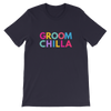 Groomchilla T-shirt - Bridechilla - Wedding Planning