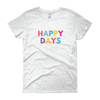 Happy Days T-shirt - Bridechilla - Wedding Planning