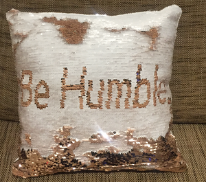 Sequin Mermaid Must Have Pillow With Words BE HUMBLE