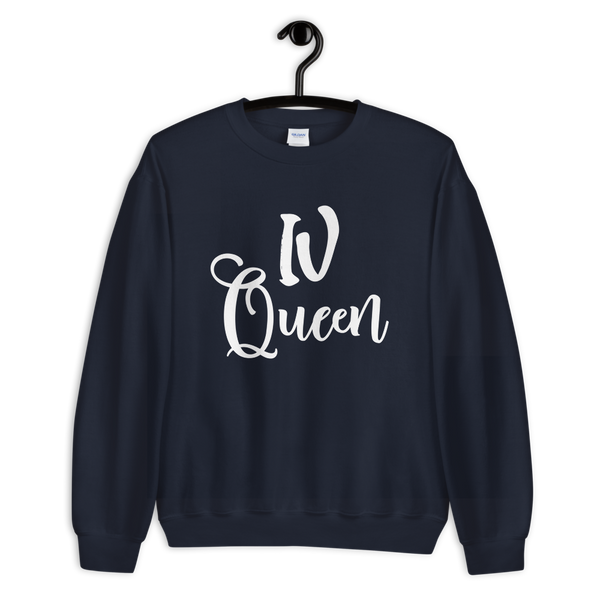 IV Queen Sweatshirt