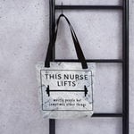This Nurse Lifts Tote