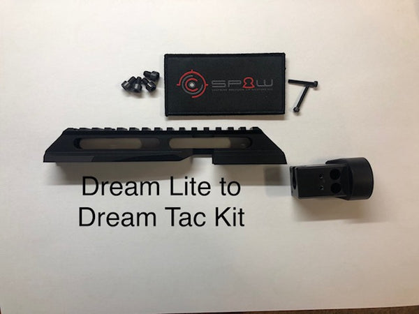 Dream Lite ----->Dream Tac Conversion Kit