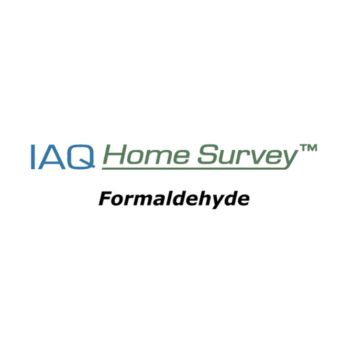 IAQ Home Survey Formaldehyde