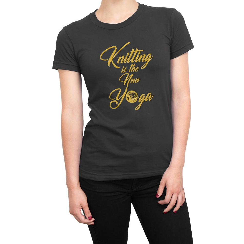 Knitting Is The New Yoga - Women's Knitting T Shirt-WearBU.com