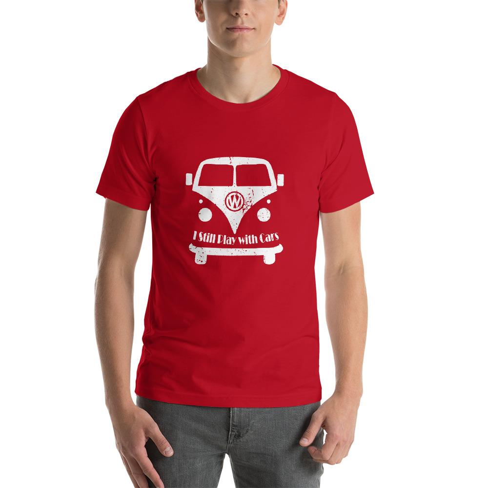 I Still Play With Cars - Unisex Cars T Shirt