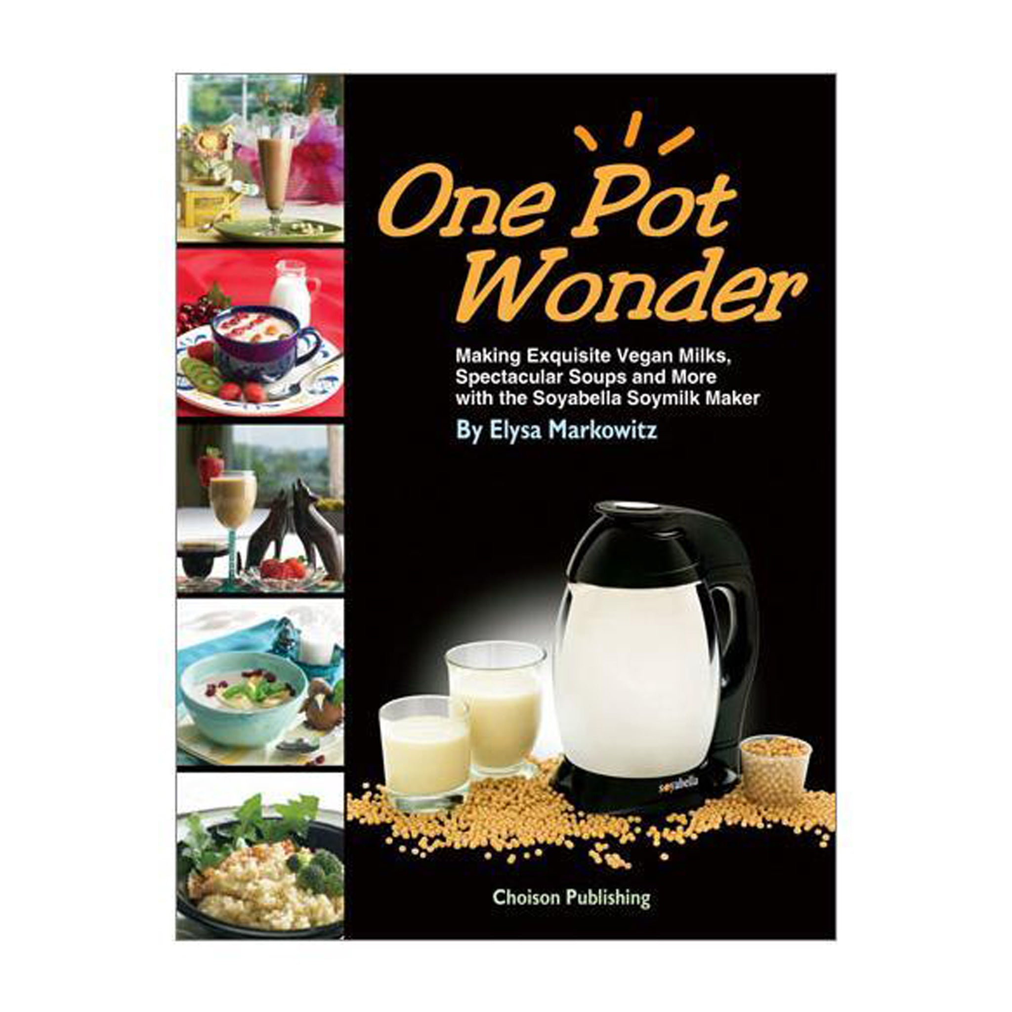 Soyabella® One Pot Wonder