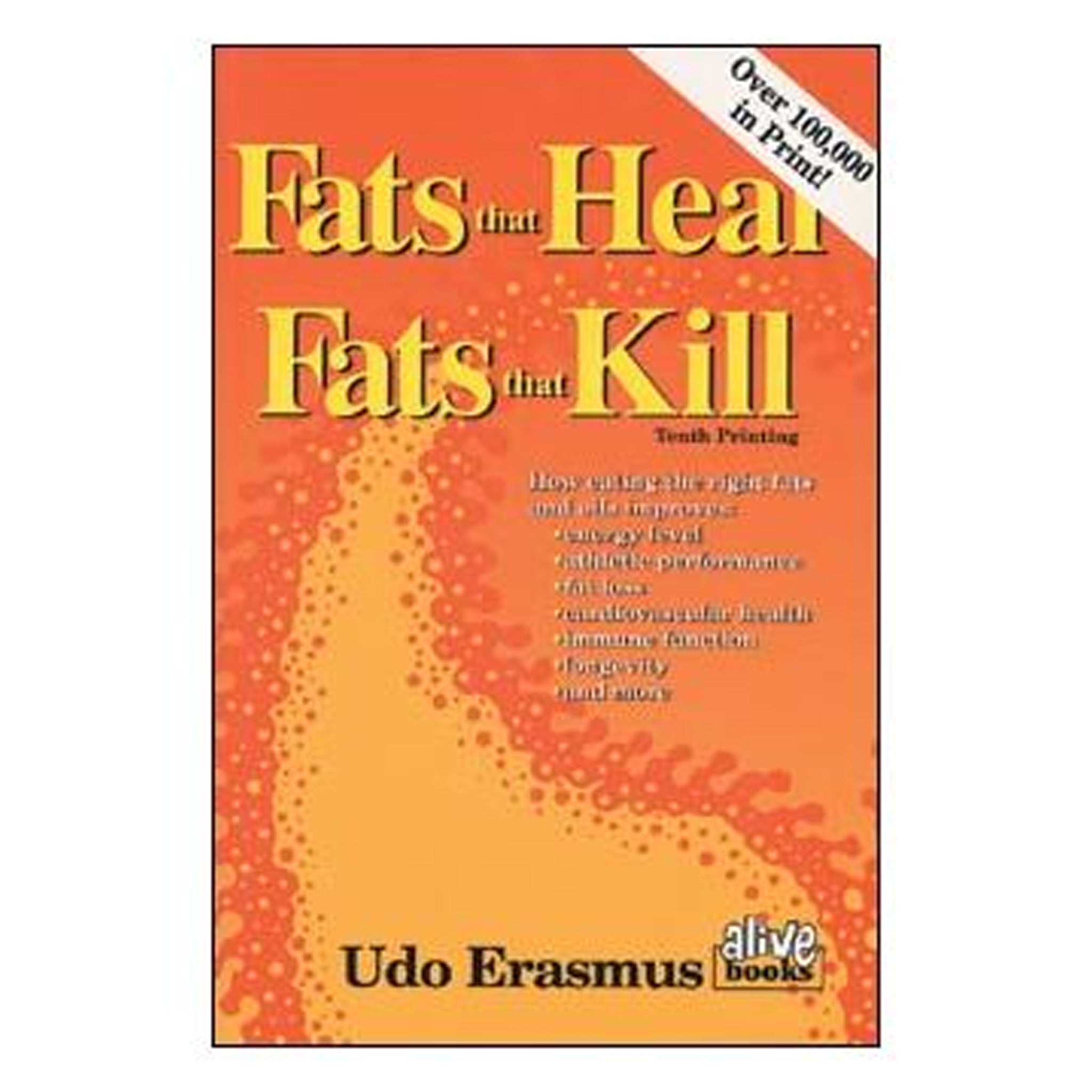 Fats That Heal, Fats That Kill, GPBUE01 - Tribest