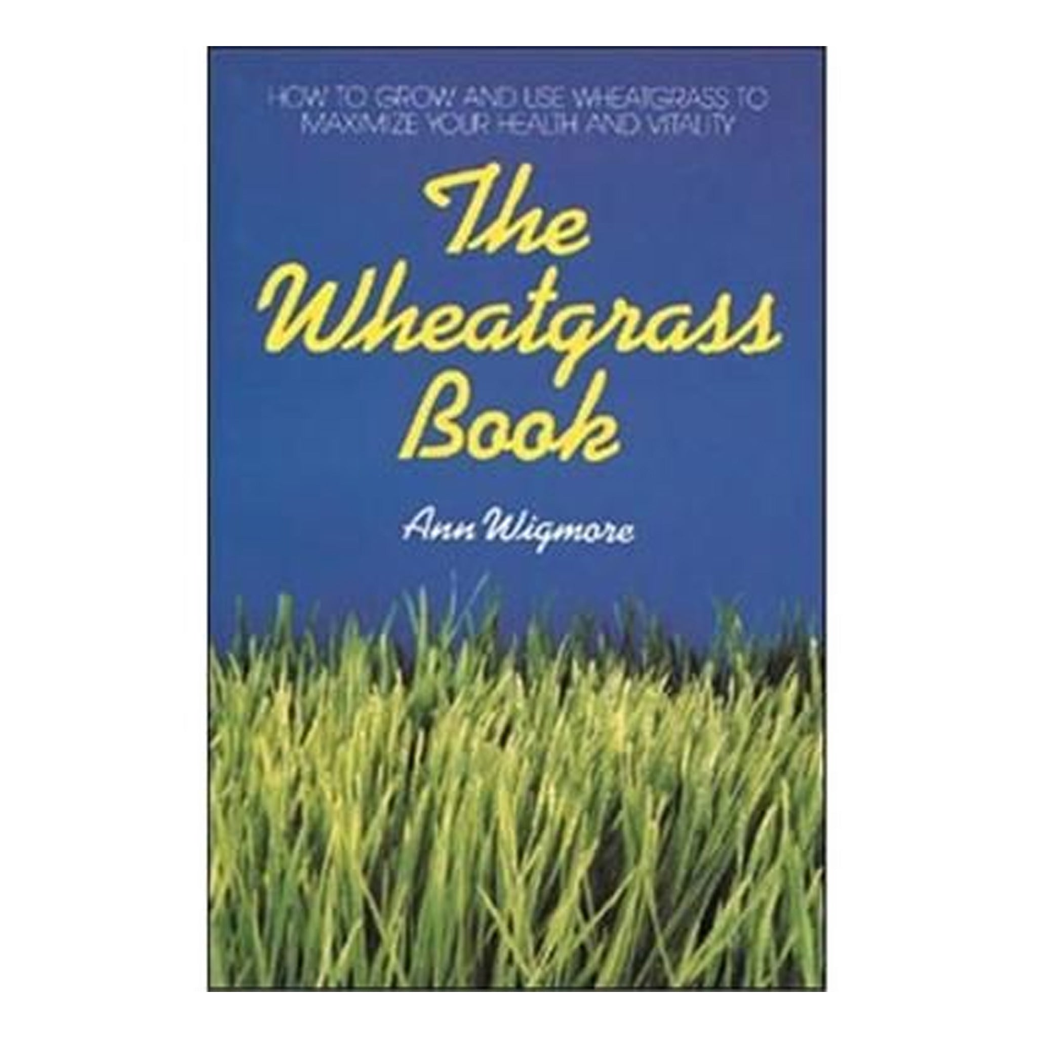 The Wheatgrass Book, GPBAW01 - Tribest