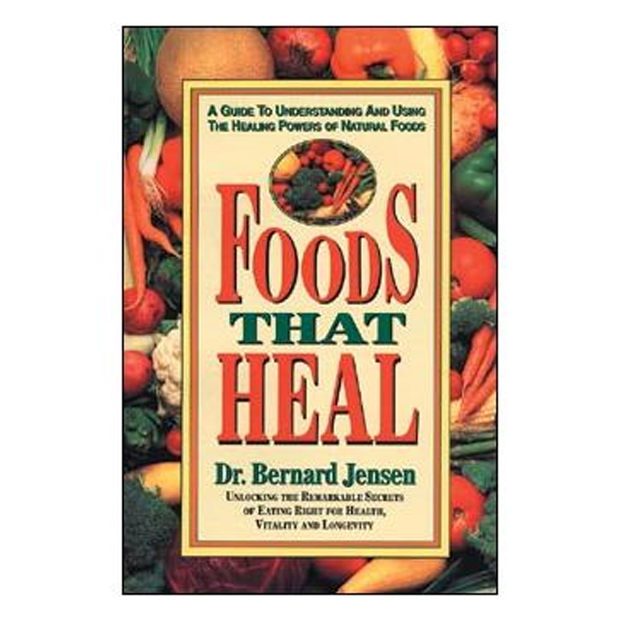 Foods That Heal by Dr Bernard Jensen, GPBBJ06 - Tribest