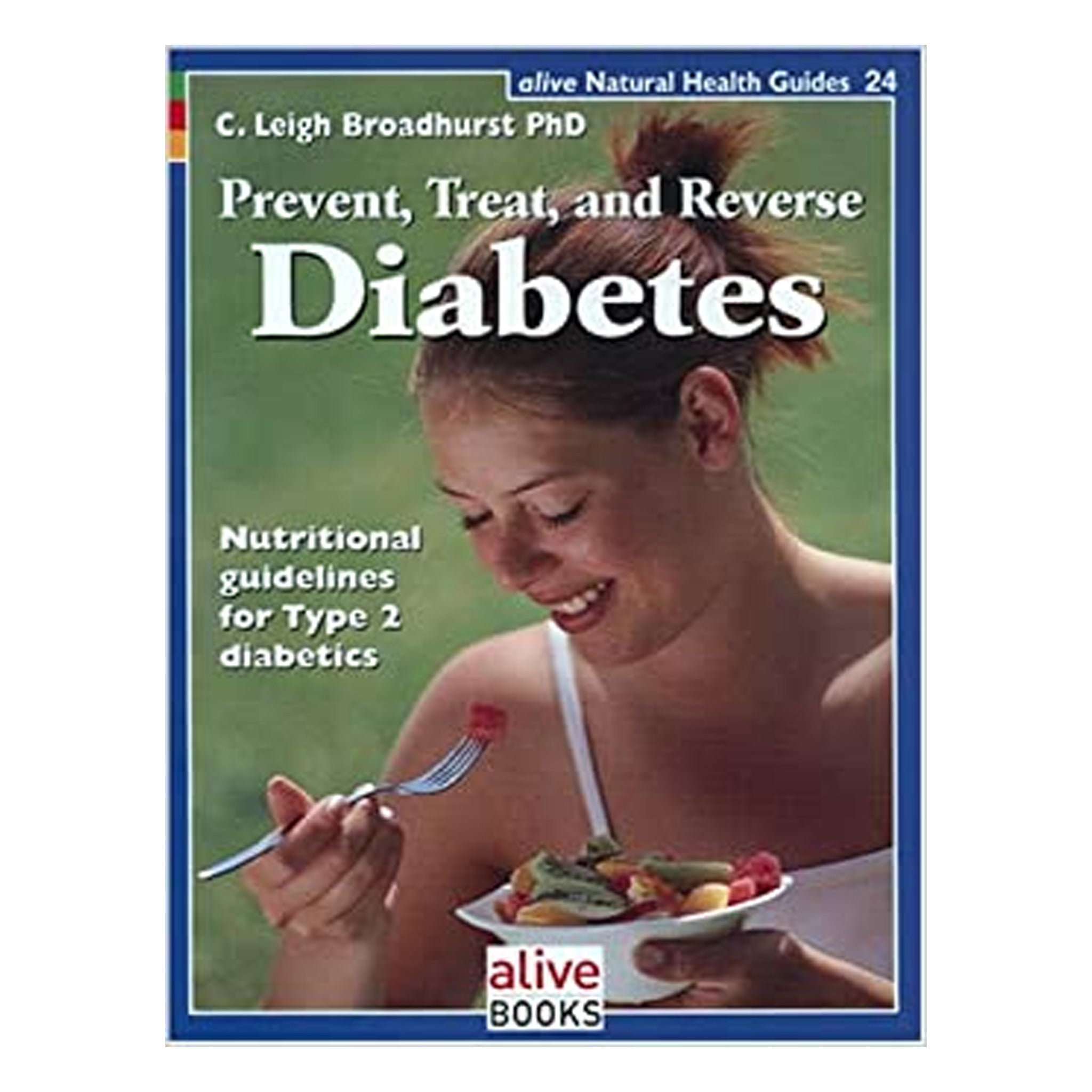 Prevent, Treat and Reverse Diabetes GPBLB03 - Tribest