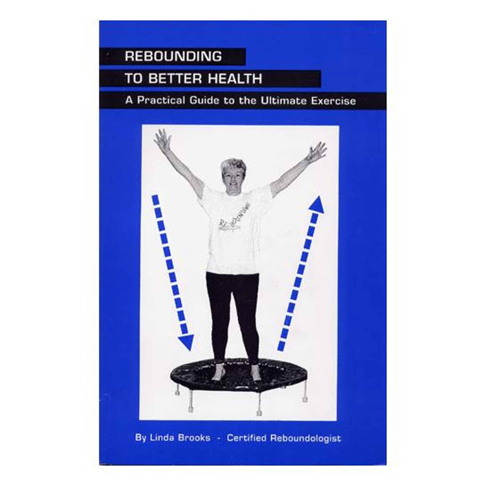 Rebounding To Better Health, GPBLB05 - Tribest