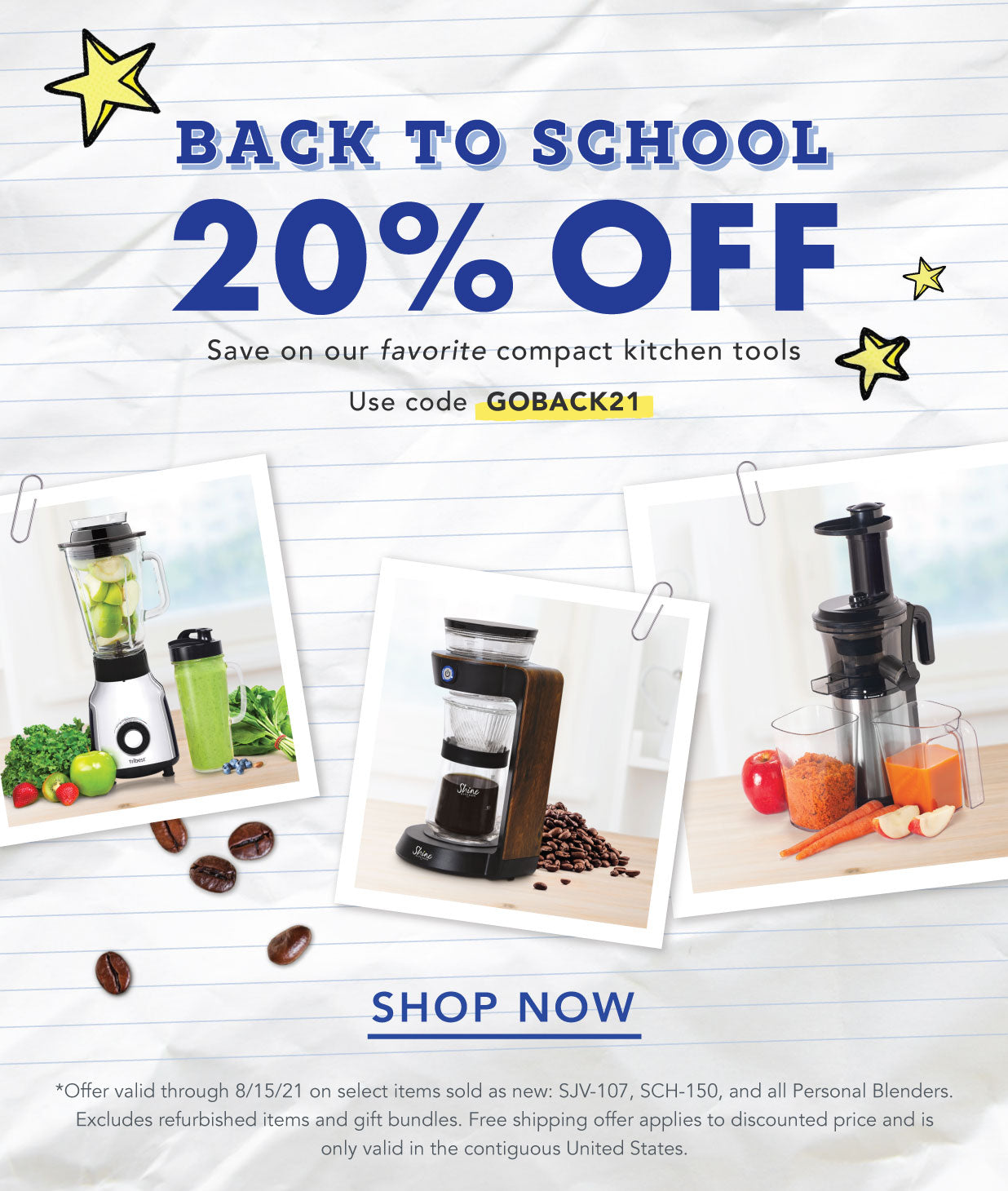Save 20% on select kitchen essentials with code GOBACK21 thru 8/15/21.