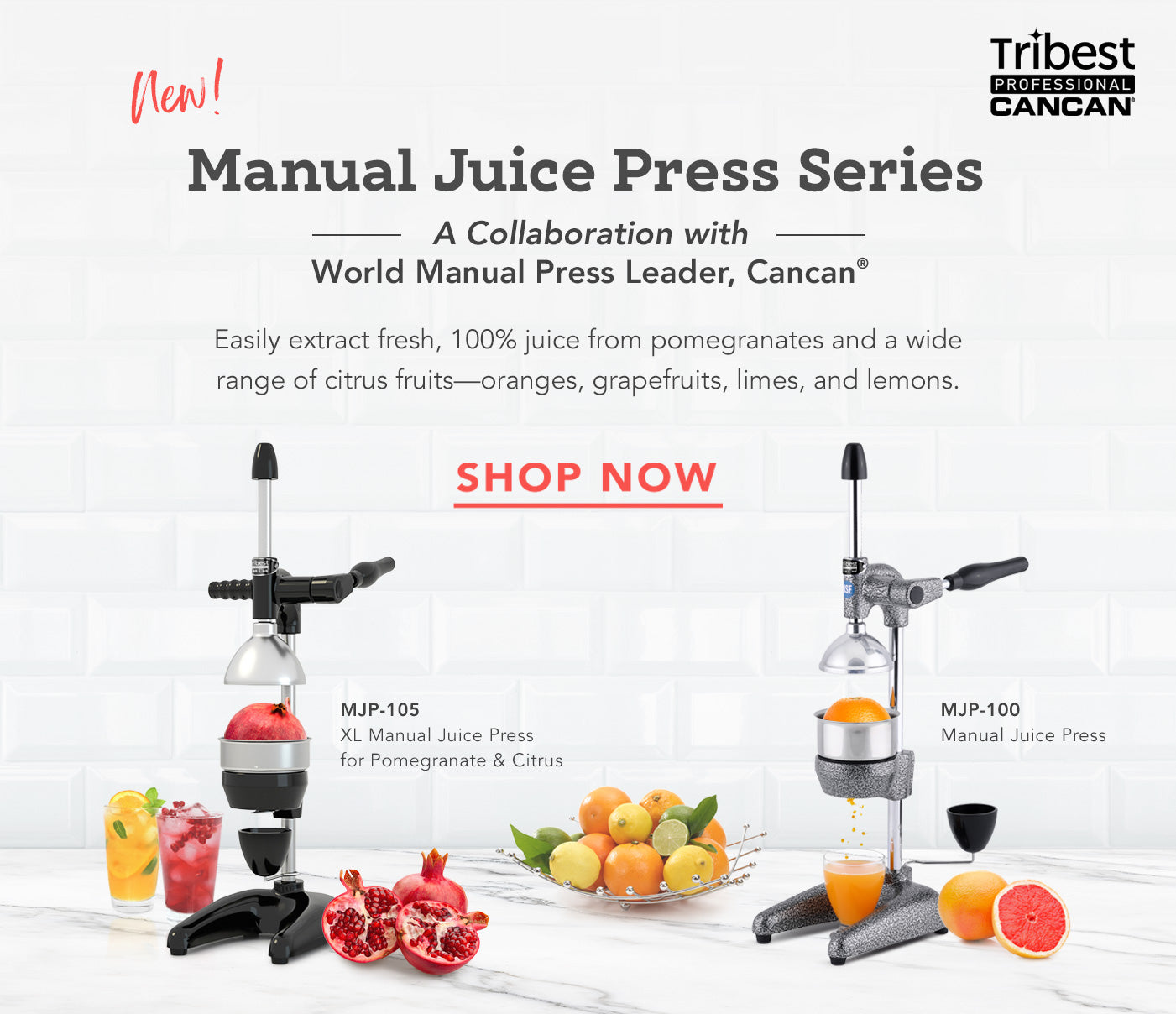 Tribest Professional Cancan Manual Juice Press Series Banner