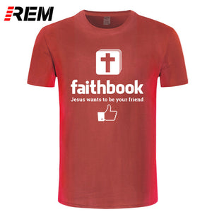 Jesus Wants To Be Your  Faithbook Friend T Shirt Cotton Short Sleeve