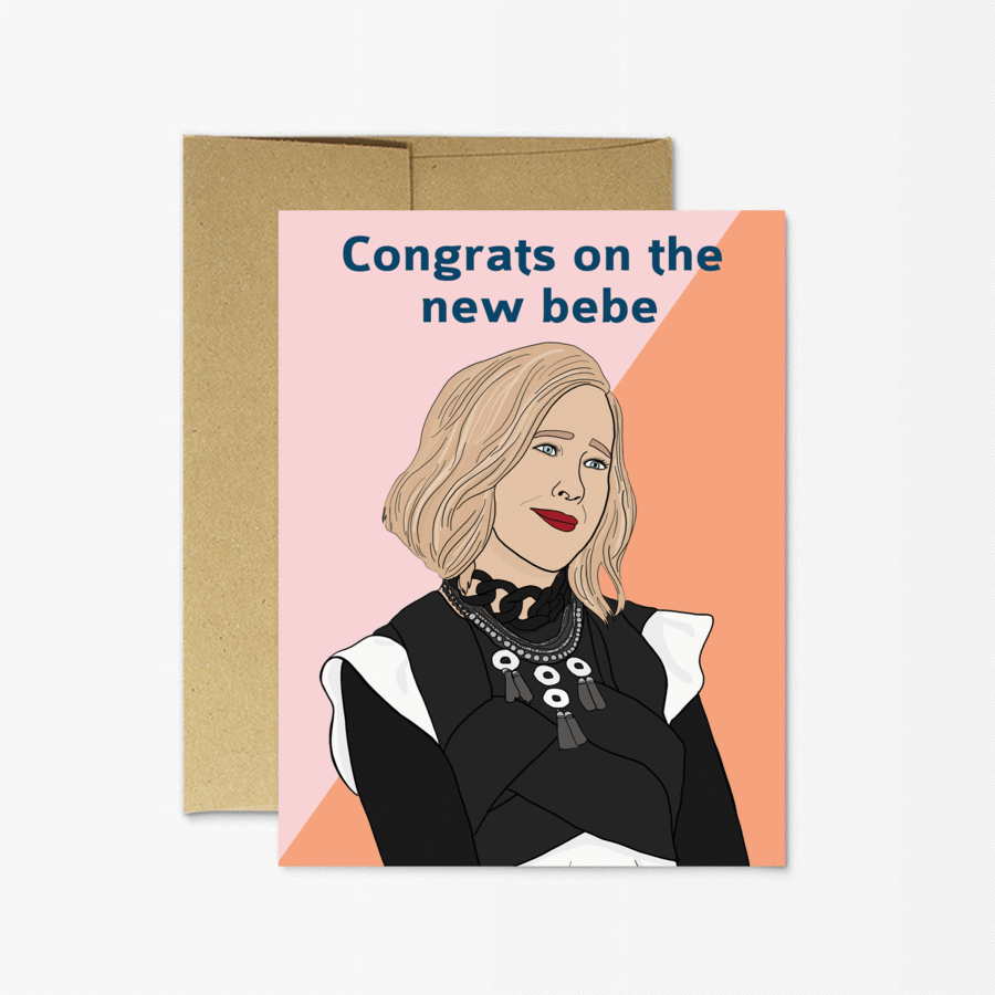 Congrats on the new bebe. Schitt's Creek greeting card