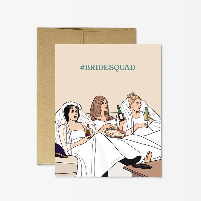 #bridesquad. FRIENDS greeting card