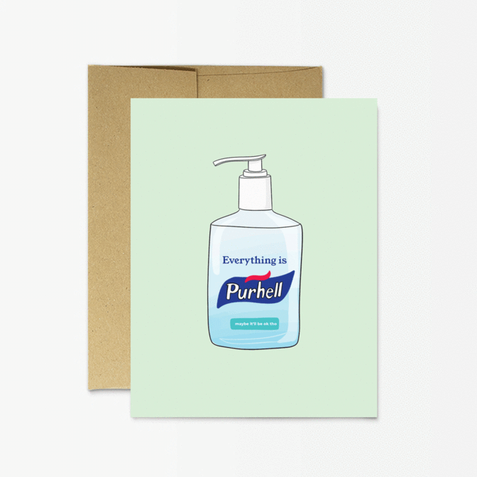 Everything is Purhell. Party Mountain greeting Card