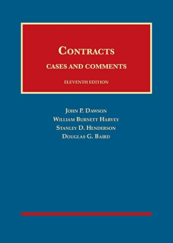 Contracts, Cases and Comments (University Casebook Series)