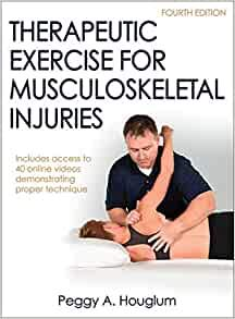 Therapeutic Exercise for Musculoskeletal Injuries