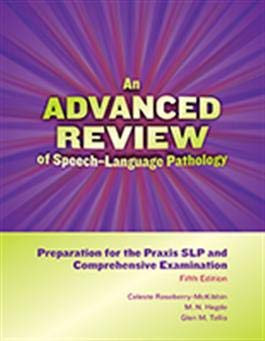 ADVANCED REVIEW OF SPEECH-LANG.PATHOL.
