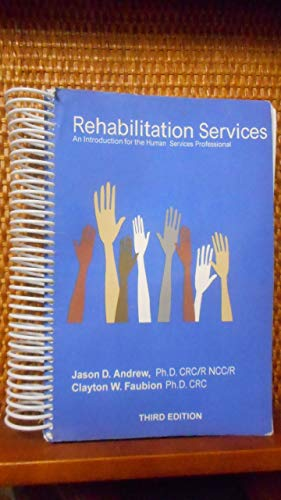 Rehabilitation Services An Introduction for the Human Services Professional