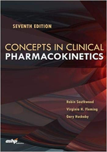 Concepts in Clinical Pharmacokinetics