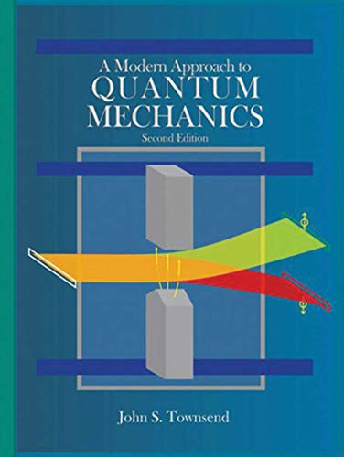 A Modern Approach to Quantum Mechanics