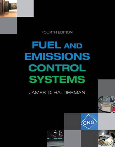 Automotive Fuel and Emissions Control Systems (Pearson Automotive Series)