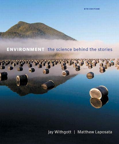 Environment: The Science Behind the Stories (Masteringenvironmentalsciences)