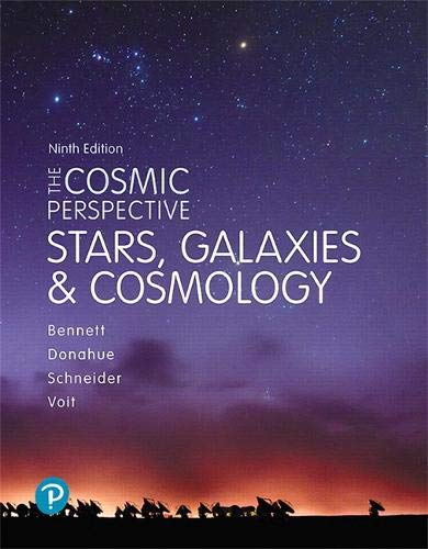 Cosmic Perspective, The: Stars and Galaxies (Bennett Science & Math Titles)