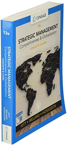 Strategic Management: Concepts and Cases: Competitiveness and Globalization (MindTap Course List)