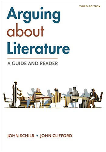 Arguing About Literature: A Guide and Reader