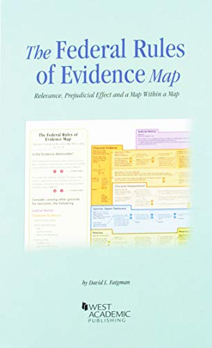Federal Rules of Evidence, with Faigman Evidence Map, 2019-2020 Edition (Selected Statutes)