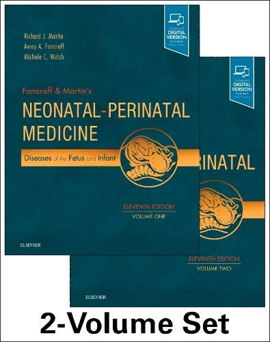 Fanaroff and Martin's Neonatal-Perinatal Medicine, 2-Volume Set: Diseases of the Fetus and Infant (Current Therapy in Neonatal-Perinatal Medicine)