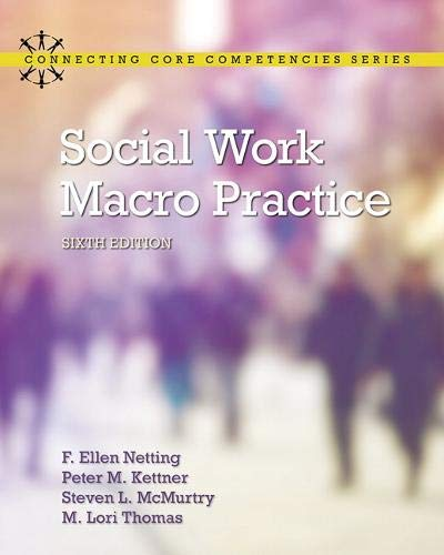 Social Work Macro Practice (Connecting Core Competencies)
