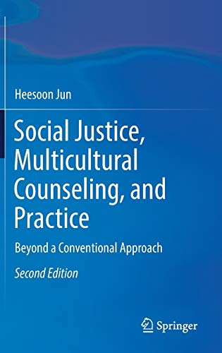 Social Justice, Multicultural Counseling, and Practice: Beyond a Conventional Approach