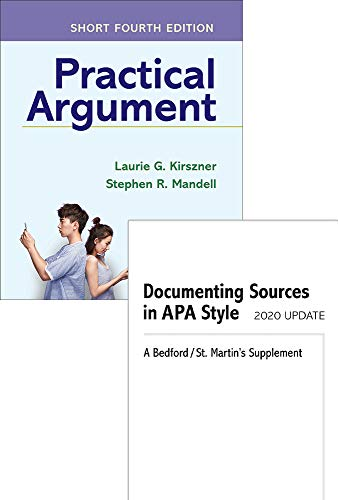 Practical Argument: Short Edition 4e & Documenting Sources in APA Style: 2020 Update