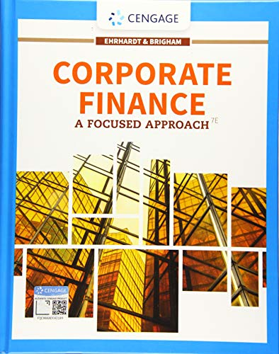 Corporate Finance: A Focused Approach (MindTap Course List)