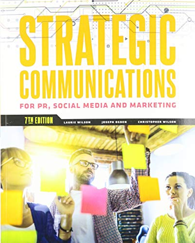 Strategic Communications for PR, Social Media and Marketing