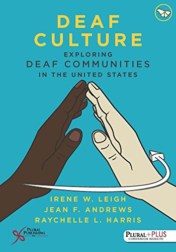 Deaf Culture (Exploring Deaf Communities in the United States)