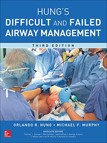 Management of the Difficult and Failed Airway, Third Edition
