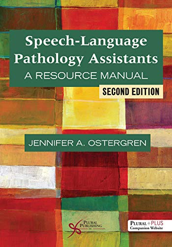 Speech-Language Pathology Assistants: A Resource Manual