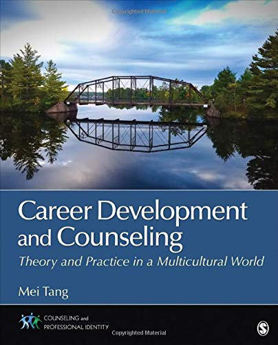 Career Development and Counseling: Theory and Practice in a Multicultural World (Counseling and Professional Identity)
