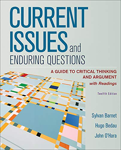 Loose-Leaf Version for Current Issues and Enduring Questions: A Guide to Critical Thinking and Argument, with Readings