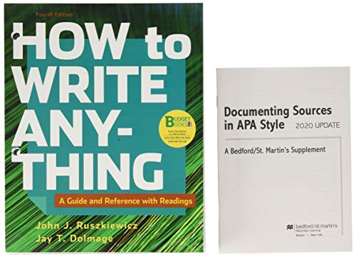 Loose-leaf Version for How to Write Anything with Readings & Documenting Sources in APA Style: 2020 Update