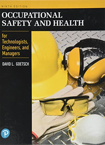 Occupational Safety and Health for Technologists, Engineers, and Managers (What's New in Trades & Technology)